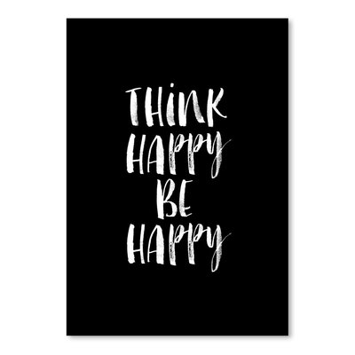 Americanflat Think Happy, Be Happy Typography Wrapped on Canvas