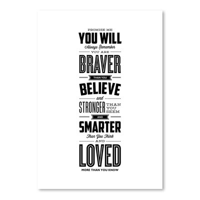Americanflat Promise Me You Will Always Remember You Are Braver Typography