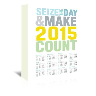 Americanflat Sieze the Day 2015 Wall Calendar Typography on Canvas
