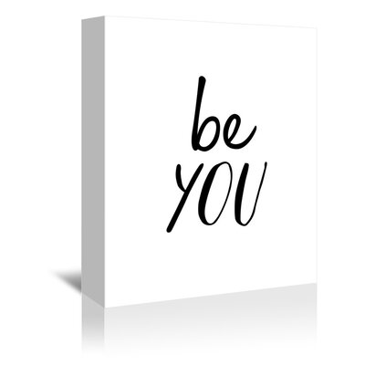 Americanflat Be You Typography Wrapped on Canvas