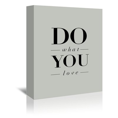 Americanflat What You Love Typography Wrapped on Canvas