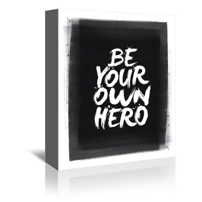 Americanflat Be Your Own Hero Typography on Canvas