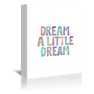 Americanflat Dream a Little Dream Typography on Canvas