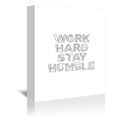 Americanflat Work Hard Stay Humble Typography Wrapped on Canvas
