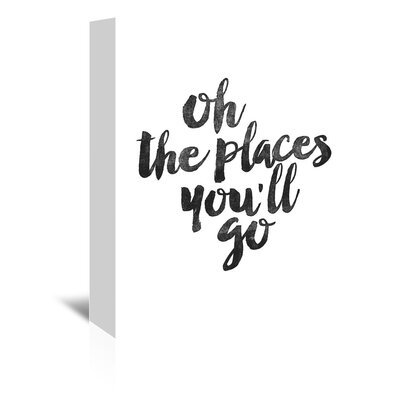 Americanflat Oh the Places You'll Go Typography on Canvas