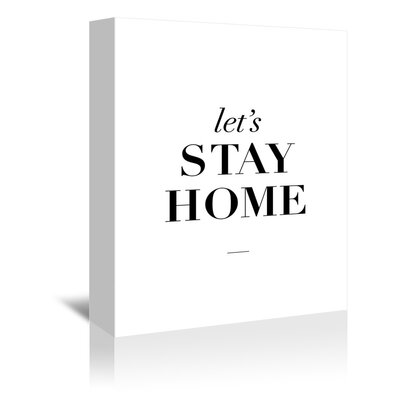 Americanflat Stay Home Typography Wrapped on Canvas