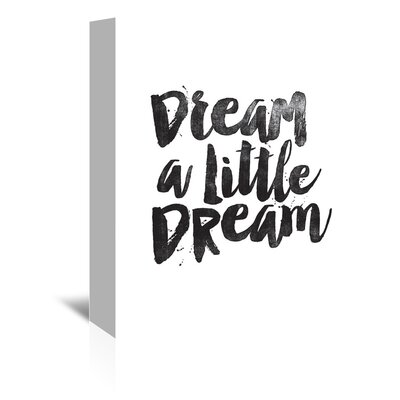 Americanflat Dream A Little Dream Typography Wrapped on Canvas