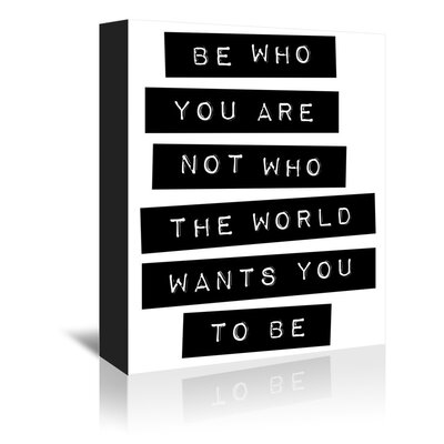Americanflat Be Who You Are Typography Wrapped on Canvas