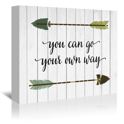 Americanflat Go Your Own Way Graphic Art Wrapped on Canvas