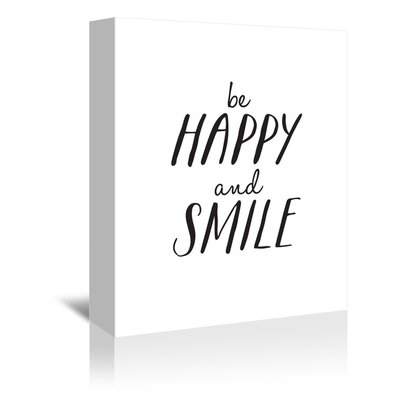 Americanflat Be Happy and Smile Typography Wrapped on Canvas