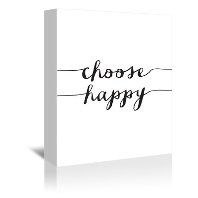 Americanflat Choose Happy Typography Wrapped on Canvas