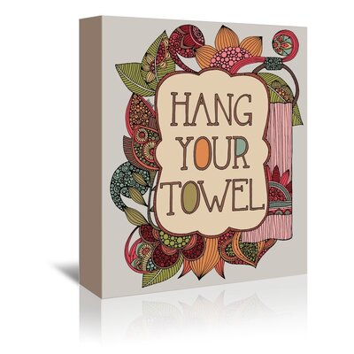 Americanflat Hang Your Towel Graphic Art Wrapped on Canvas