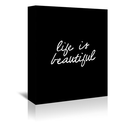 Americanflat Life is Beautiful Typography Wrapped on Canvas