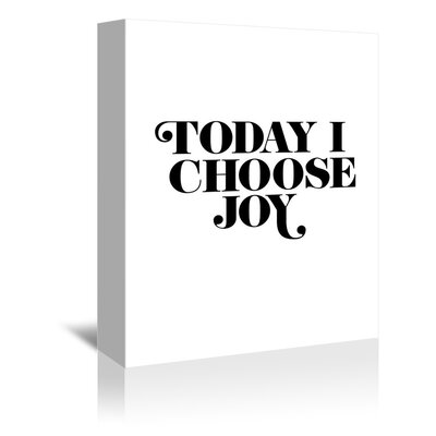 Americanflat Today I Choose Joy Typography on Canvas