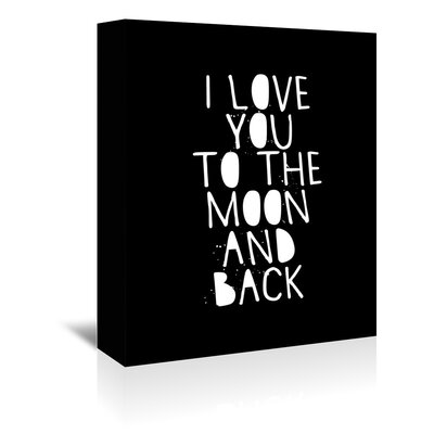 Americanflat I Love You to the Moon and Back Typography Wrapped on Canvas