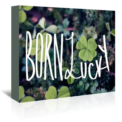 Americanflat Born Lucky Graphic Art Wrapped on Canvas
