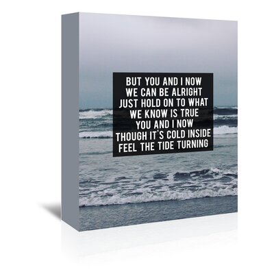 Americanflat But You and I Know Graphic Art Wrapped on Canvas