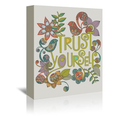 Americanflat Trust Yourself Graphic Art Wrapped on Canvas