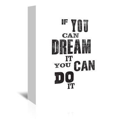Americanflat If You Can Dream It You Can Do It Typography Wrapped on Canvas