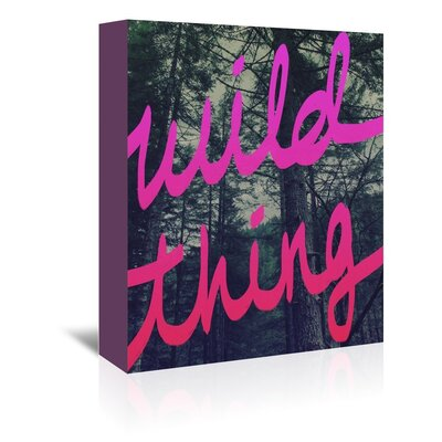 Americanflat Wild Thing Graphic Art Wrapped on Canvas