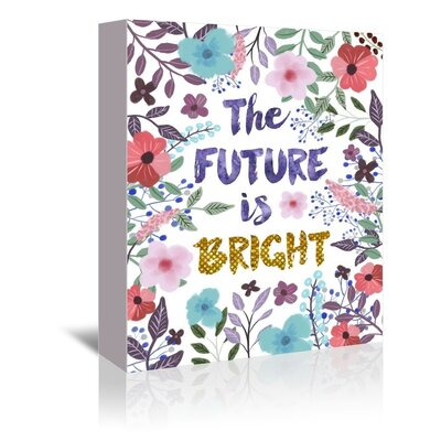 Americanflat The Future is Bright Graphic Art Wrapped on Canvas