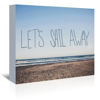Americanflat Let's Sail Away Graphic Art Wrapped on Canvas