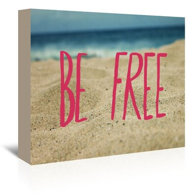 Americanflat Be Free Graphic Art Wrapped on Canvas