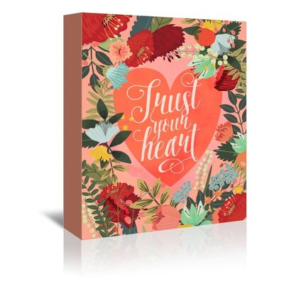 Americanflat 'Trust Your Heart' by Mia Charro Graphic Art Wrapped on Canvas