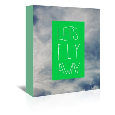 Americanflat Let's Fly Away Graphic Art Wrapped on Canvas