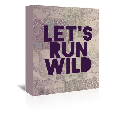 Americanflat Let's Run Wild Typography Wrapped on Canvas