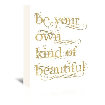 Americanflat 'Be Own Beautiful Gold on White' by Amy Brinkman Typography Wrapped on Canvas
