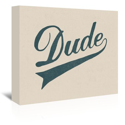 Americanflat 'Dude' by Florent Bodart Typography Wrapped on Canvas