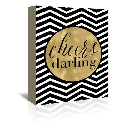 Americanflat 'Cheers Darling Black White Chevron' by Amy Brinkman Graphic Art Wrapped on Canvas
