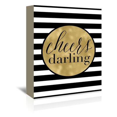 Americanflat 'Cheers Darling Black White Stripe' by Amy Brinkman Graphic Art Wrapped on Canvas