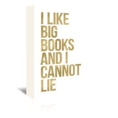 Americanflat 'I Like Big Books Gold on White' by Amy Brinkman Typography Wrapped on Canvas