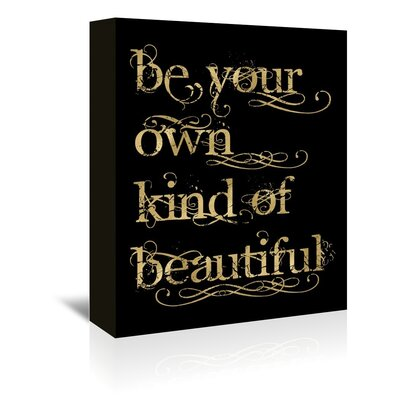 Americanflat 'Be Own Beautiful Gold on Black' by Amy Brinkman Typography Wrapped on Canvas