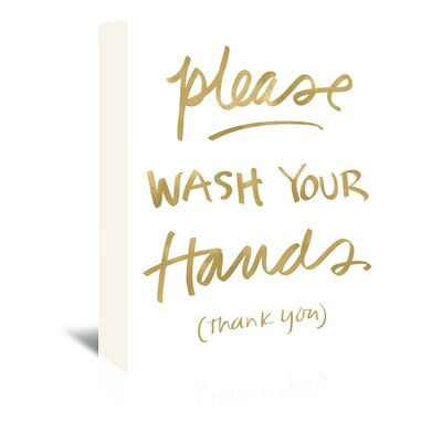 Americanflat 'Please Wash Hands Gold on White' by Amy Brinkman Typography Wrapped on Canvas
