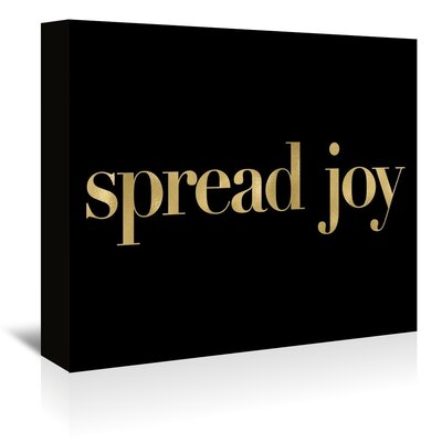 Americanflat 'Spread Joy' by Amy Brinkman Typography Wrapped on Canvas