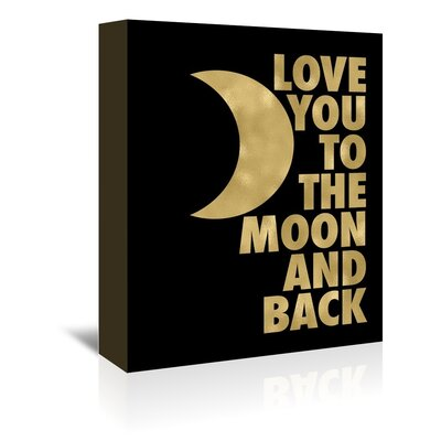 Americanflat 'Love You Moon Back' by Amy Brinkman Typography Wrapped on Canvas