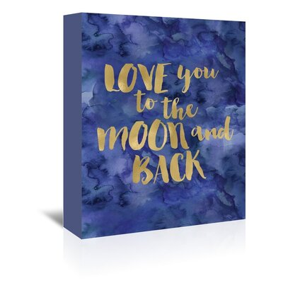 Americanflat 'Love You To Moon Back' by Amy Brinkman Typography Wrapped on Canvas