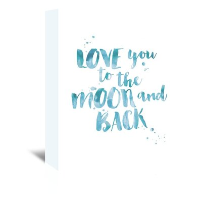 Americanflat 'Love You To Moon Back Watercolourlue' by Amy Brinkman Typography Wrapped on Canvas