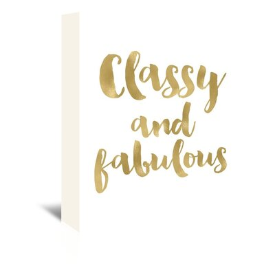 Americanflat 'Classy Fabulous Gold White' by Amy Brinkman Typography Wrapped on Canvas
