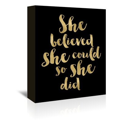 Americanflat 'She Believed She Could' by Amy Brinkman Typography Wrapped on Canvas