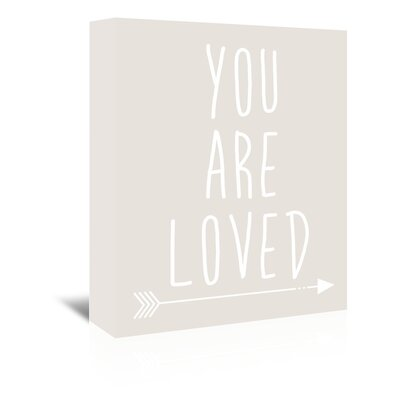 Americanflat 'You Are Loved' by Jetty Printables Typography Wrapped on Canvas