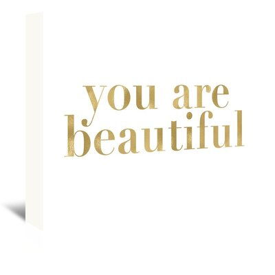 Americanflat 'You Are Beautiful' by Amy Brinkman Typography Wrapped on Canvas in White