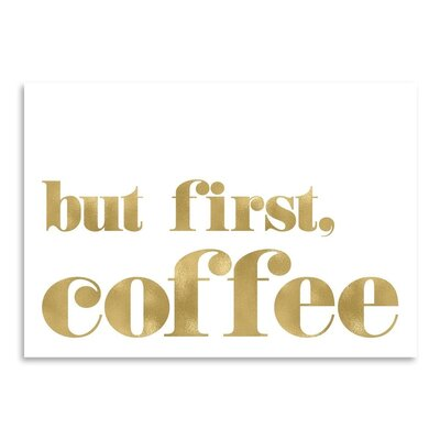 Americanflat 'But First Coffee ' by Amy Brinkman Typography