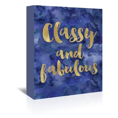 Americanflat 'Classy Fabulous Watercolour' by Amy Brinkman Typography Wrapped on Canvas
