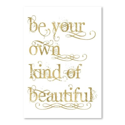 Americanflat 'Be Own Beautiful Gold on White' by Amy Brinkman Typography