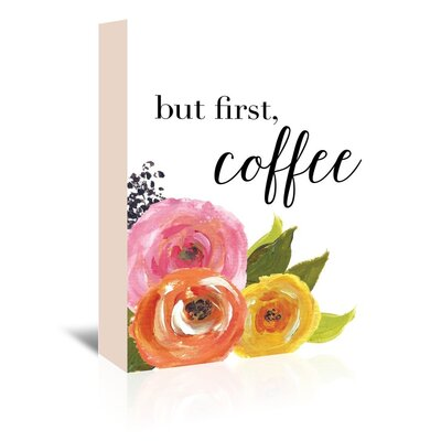 Americanflat 'But First Coffee' by Amy Brinkman Graphic Art Wrapped on Canvas