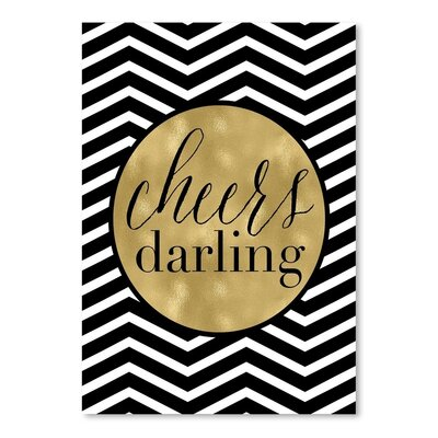 Americanflat 'Cheers Darling Chevron' by Amy Brinkman Graphic Art